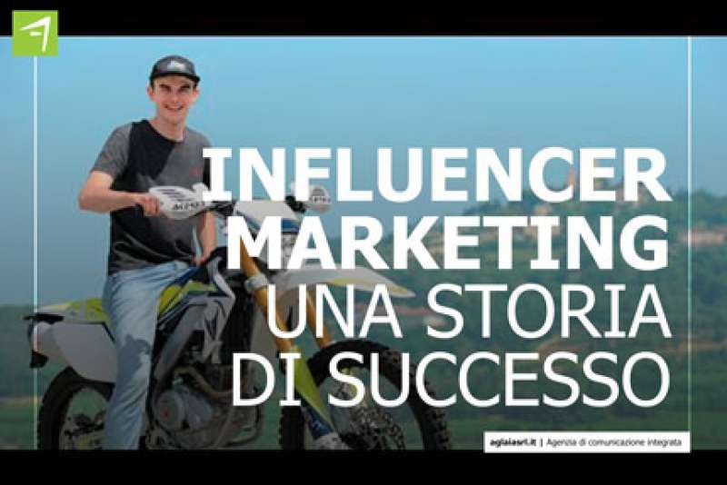 Influencer marketing - Una storia di successo